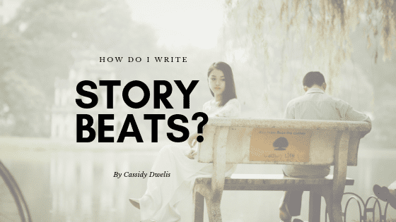 How do I write story beats in fiction writing?