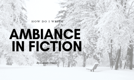 How do I add ambiance in fiction writing?