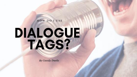 How do I use dialogue tags?