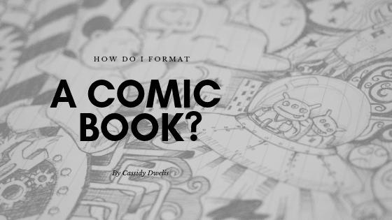 How do I format a comic book script?